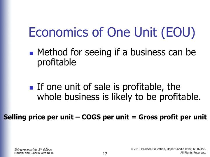 Economics of One Unit (EOU)