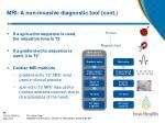 mri a non invasive diagnostic tool cont