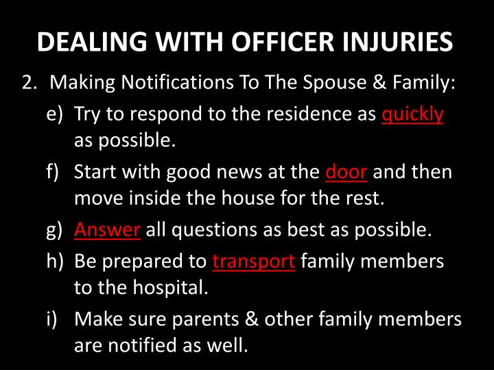 DEALING WITH OFFICER INJURIES