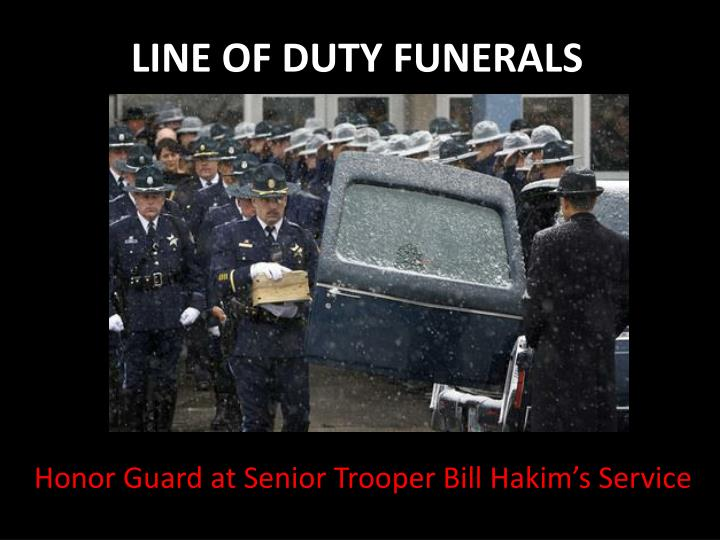 LINE OF DUTY FUNERALS