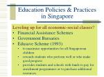 education policies practices in singapore2