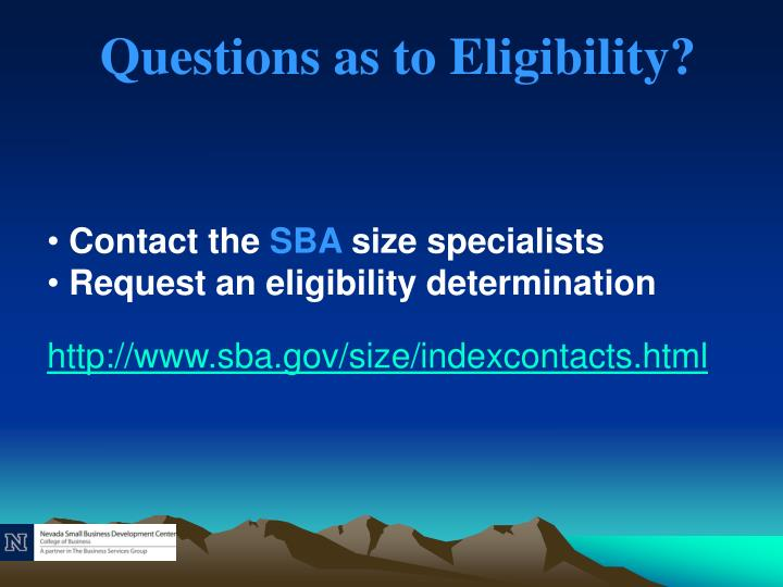 Questions as to Eligibility?