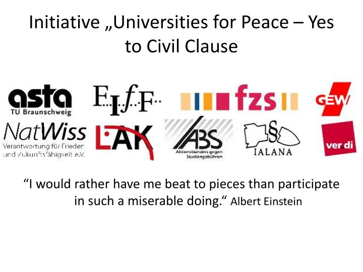 "Initiative ""Universities for Peace – Yes to Civil Clause"