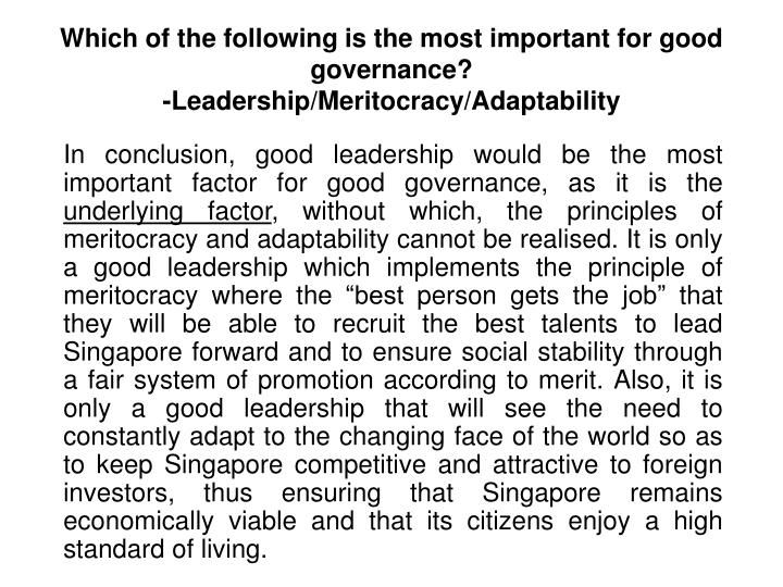 Which of the following is the most important for good governance?