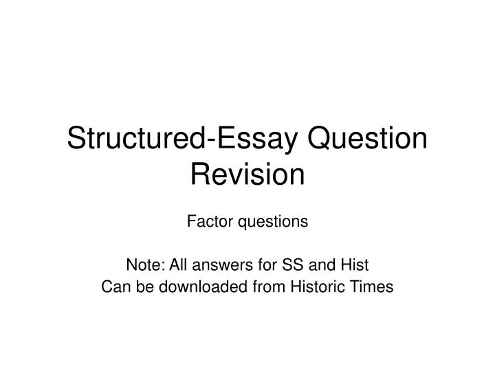 structured essay question revision