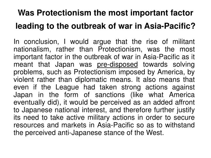 Was Protectionism the most important factor leading to the outbreak of war in Asia-Pacific?