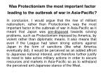 was protectionism the most important factor leading to the outbreak of war in asia pacific