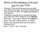 which of the following is the best guy for you eya