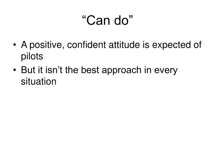 """""""Can do"""""""