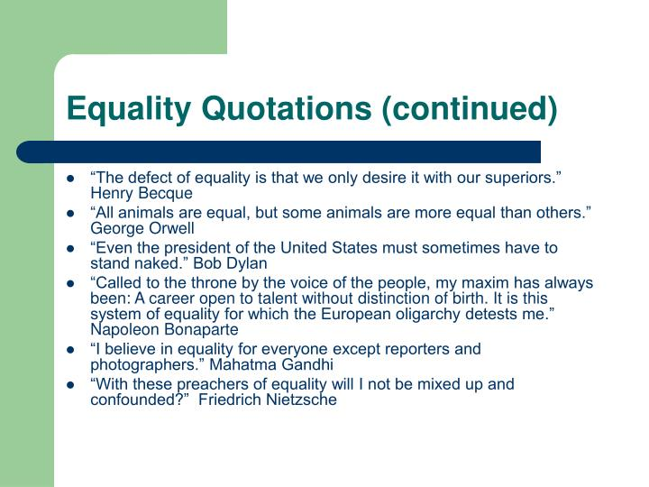 Equality Quotations (continued)