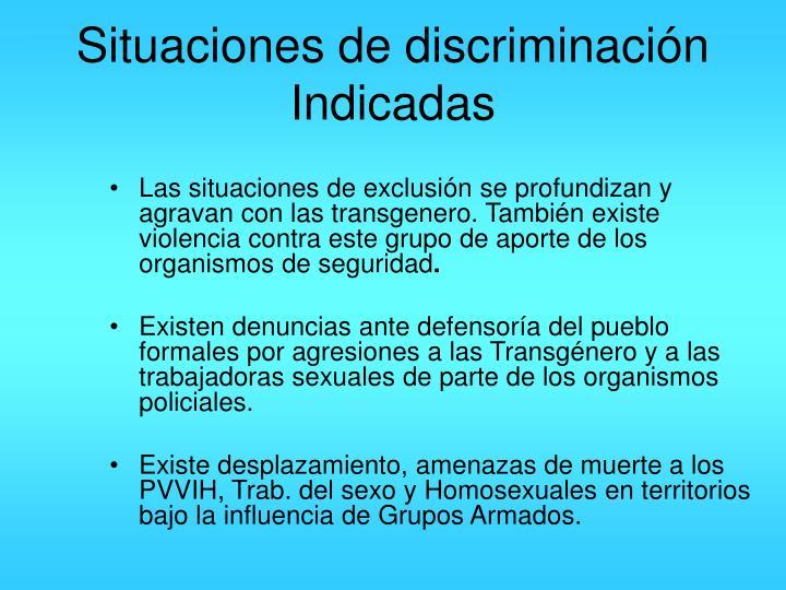 Situaciones de discriminación Indicadas