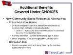 additional benefits covered under choices