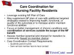 care coordination for nursing facility residents