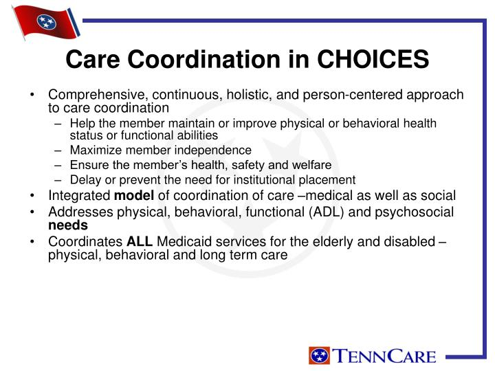 Care Coordination in CHOICES