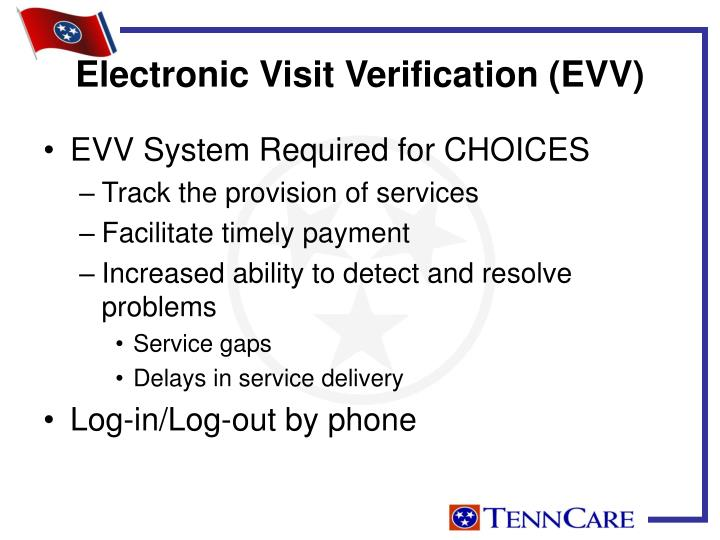 Electronic Visit Verification (EVV)