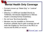 mental health only coverage