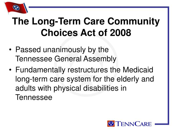 The Long-Term Care Community Choices Act of 2008