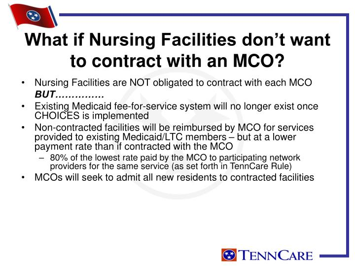 What if Nursing Facilities don't want to contract with an MCO?