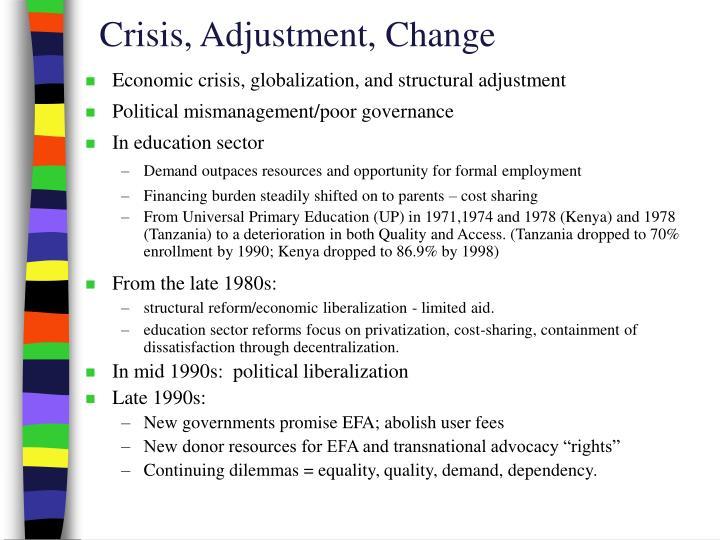 Crisis, Adjustment, Change