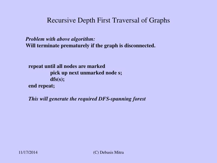 Recursive Depth First Traversal of Graphs