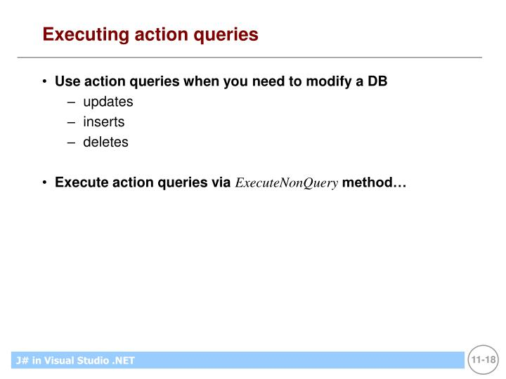 Executing action queries