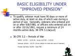 basic eligibility under improved pension