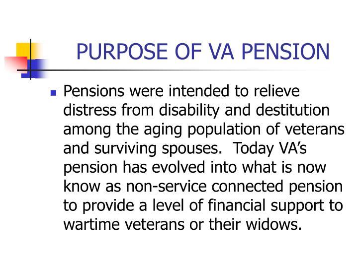 PURPOSE OF VA PENSION