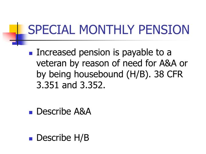 SPECIAL MONTHLY PENSION