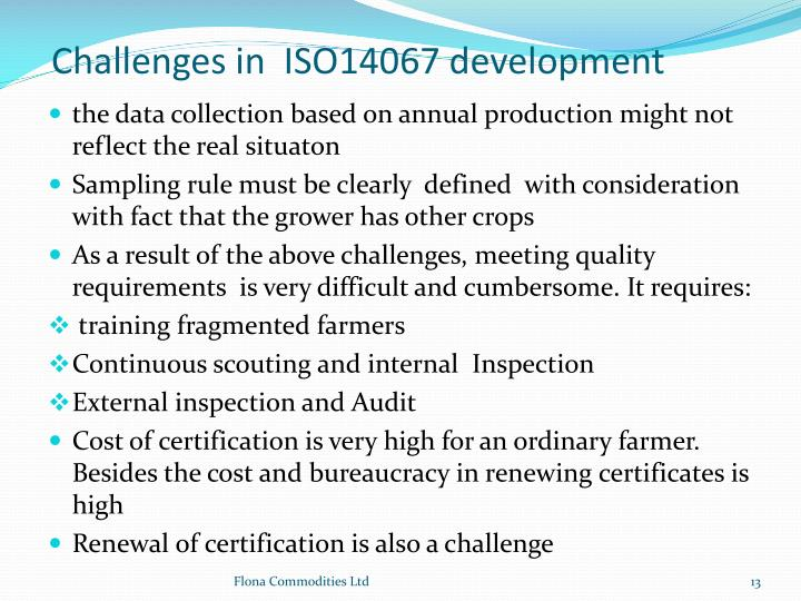 Challenges in  ISO14067 development