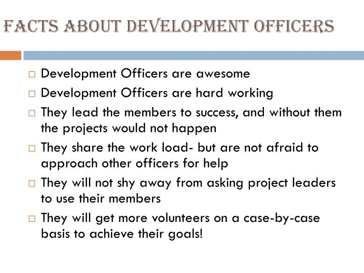 Facts about Development Officers