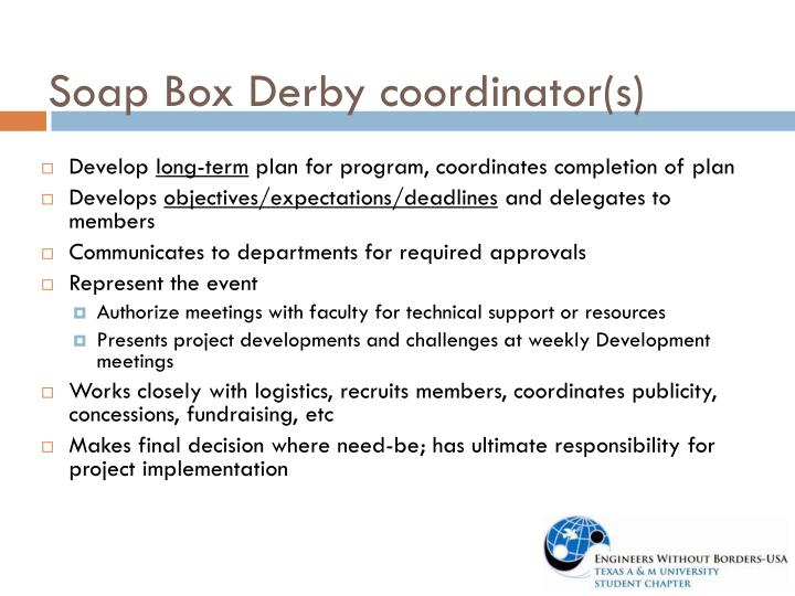 Soap Box Derby coordinator(s)