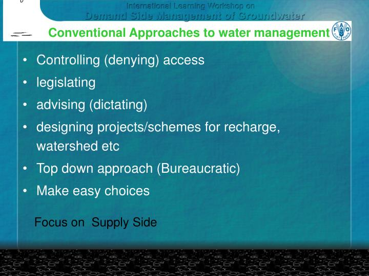 Conventional Approaches to water management
