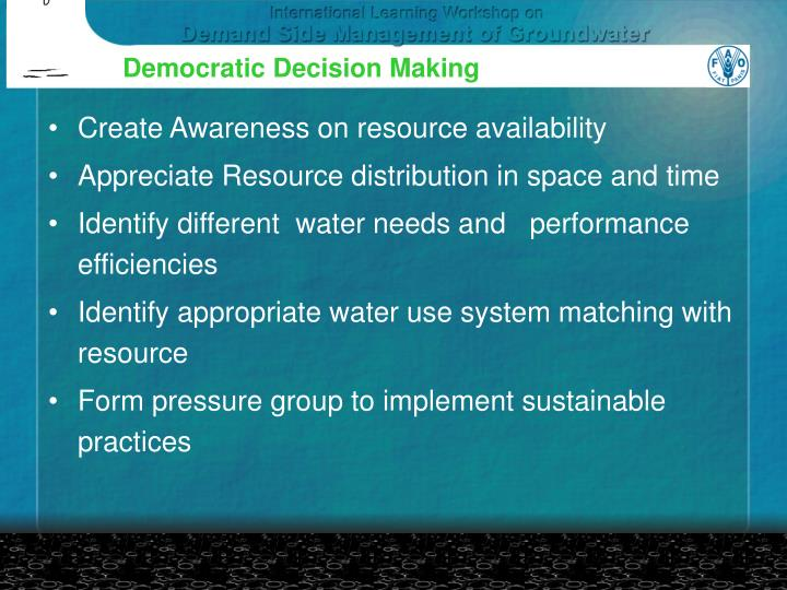 Democratic Decision Making