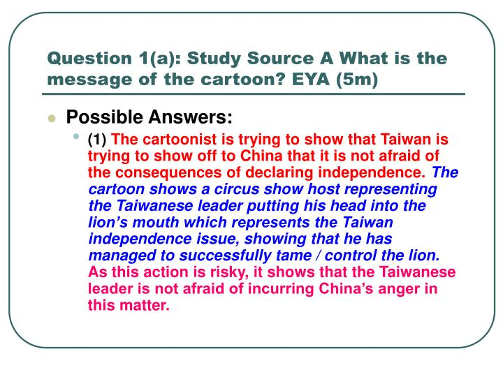 Question 1 a study source a what is the message of the cartoon eya 5m
