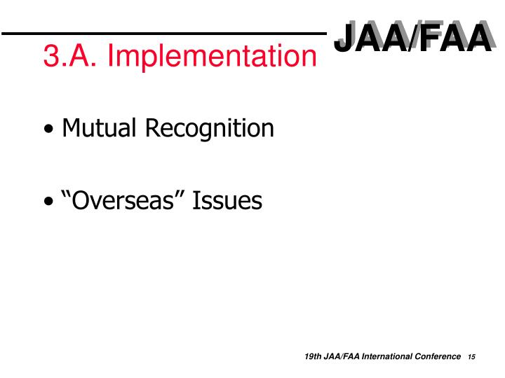 3.A. Implementation