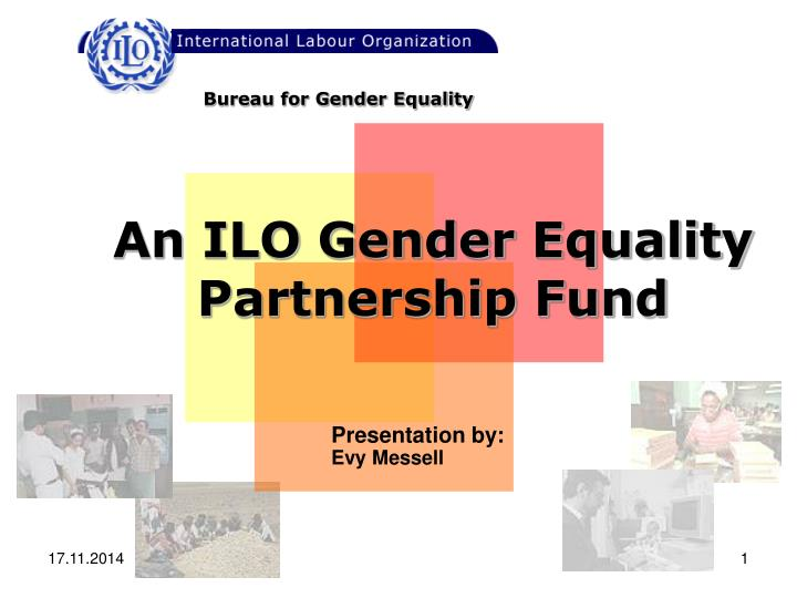 An ilo gender equality partnership fund