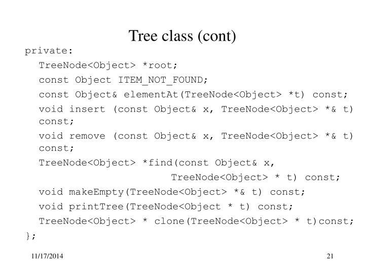 Tree class (cont)