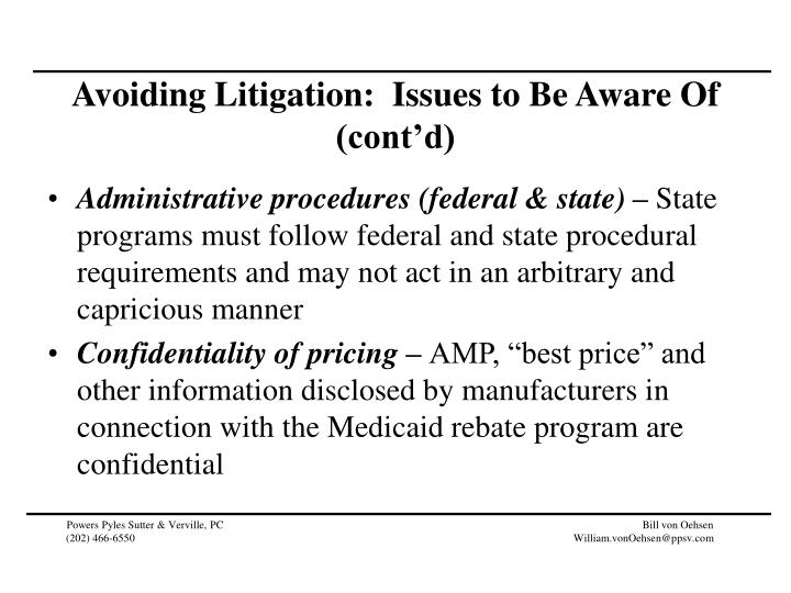 Avoiding Litigation:  Issues to Be Aware Of (cont'd)