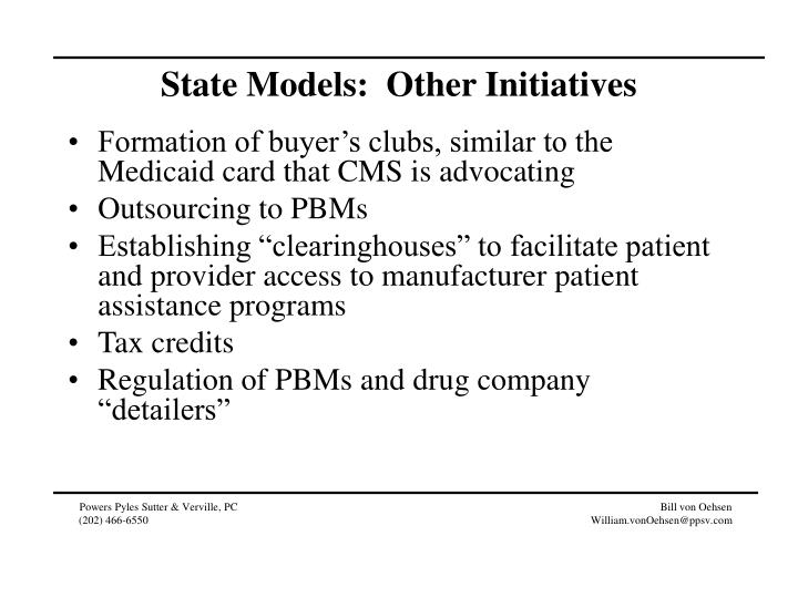 State Models:  Other Initiatives