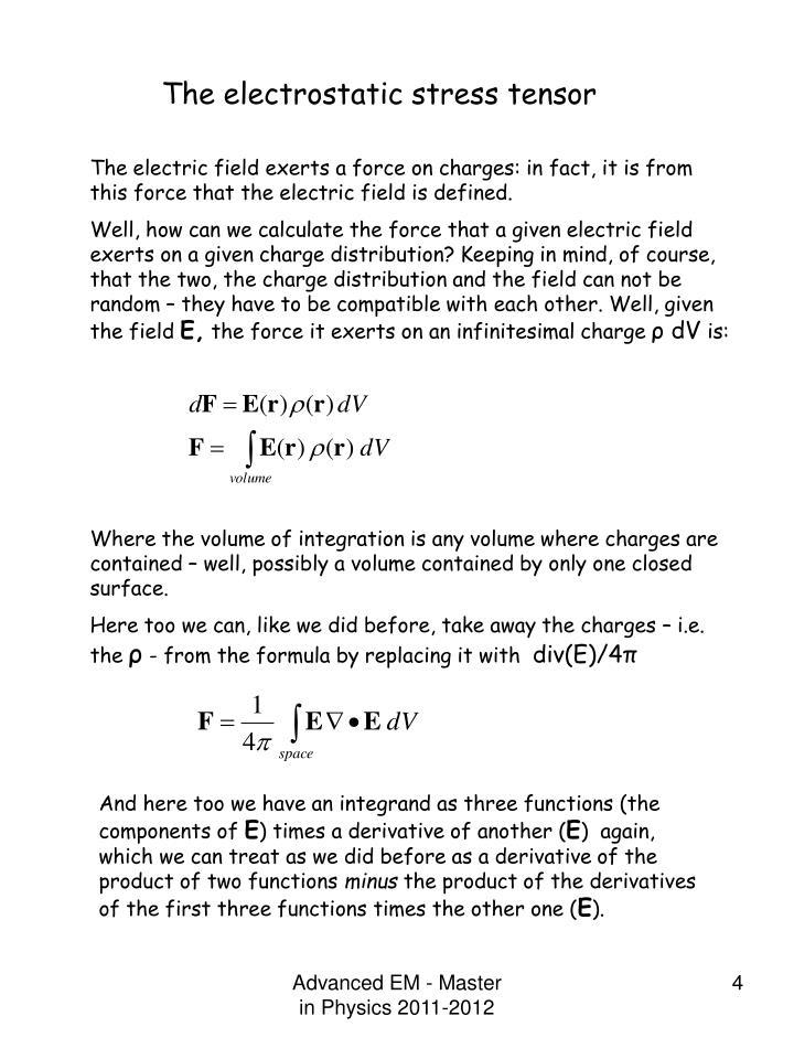 The electrostatic stress tensor