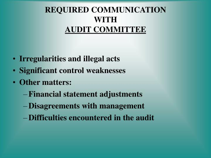 Required communication with audit committee