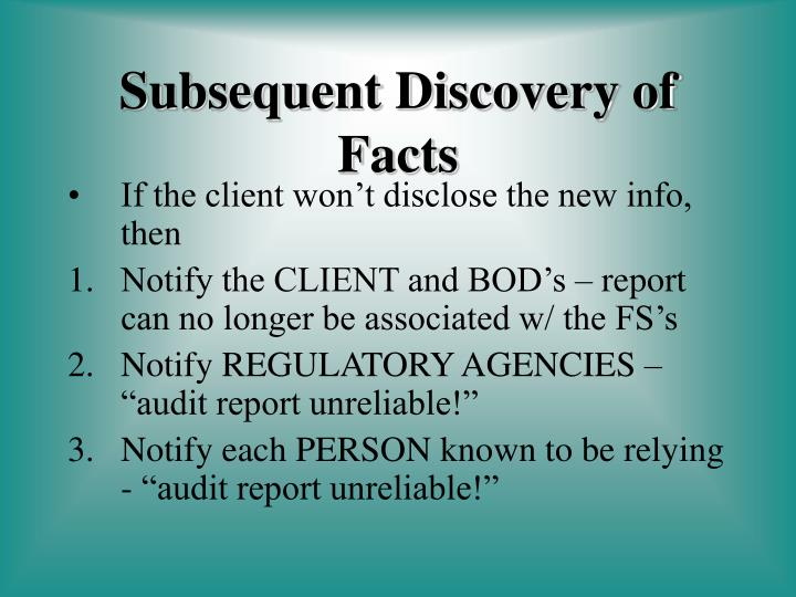 If the client won't disclose the new info, then