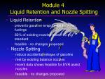 module 4 liquid retention and nozzle spitting