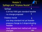 module 5 spillage and dripless nozzle