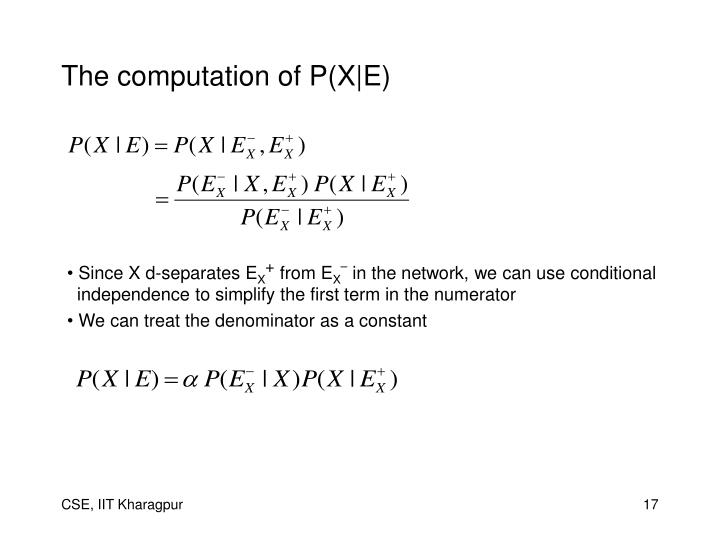 The computation of P(X|E)