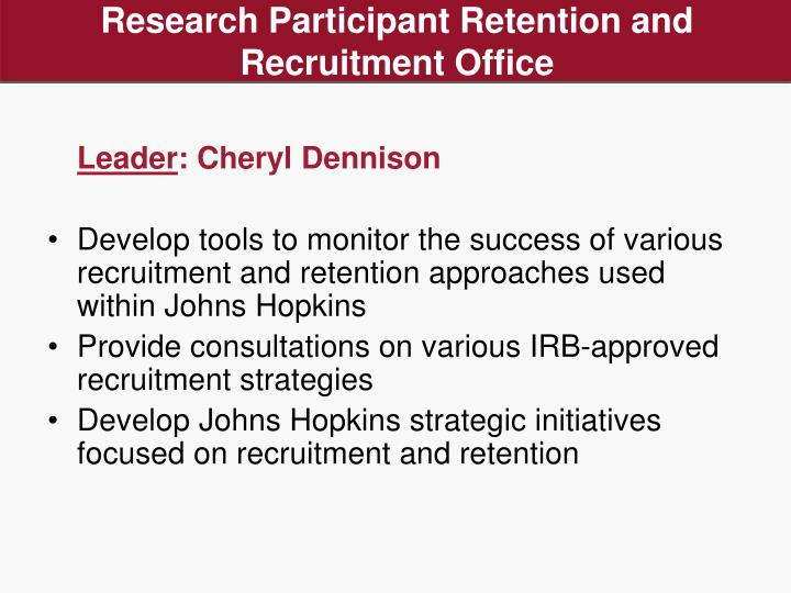 Research Participant Retention and Recruitment Office
