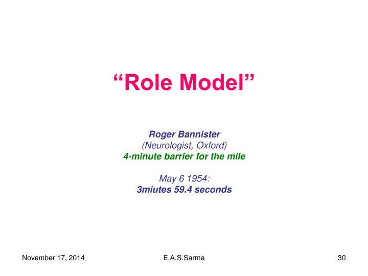 """Role Model"""