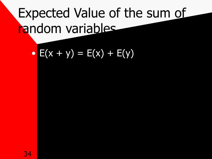 Expected Value of the sum of random variables