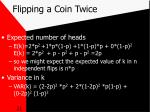 flipping a coin twice
