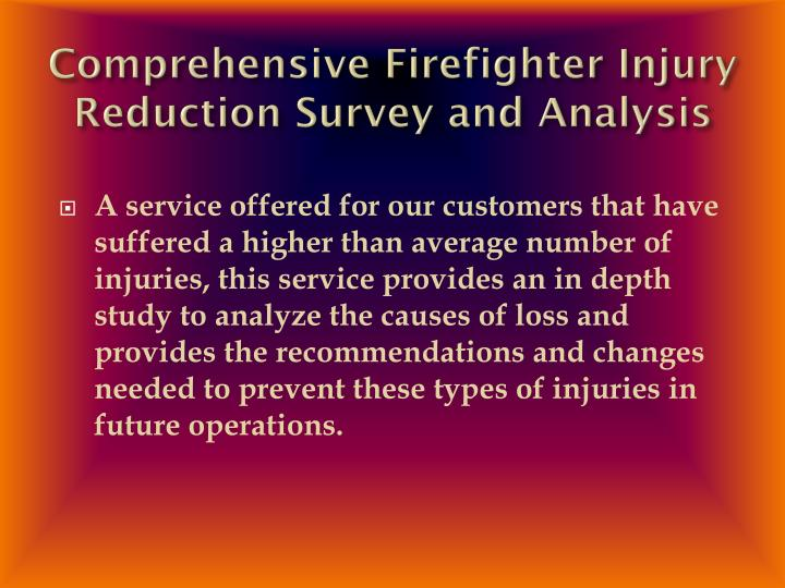 Comprehensive Firefighter Injury Reduction Survey and Analysis